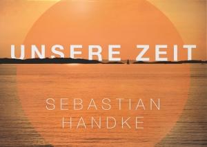 Unsere Zeit Cover Sebastian Handke